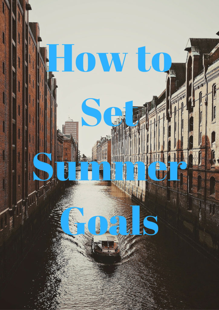 Summer Goal Setting