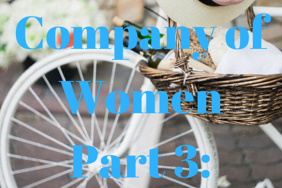 In the Company of Women: Part 3 Inspiration