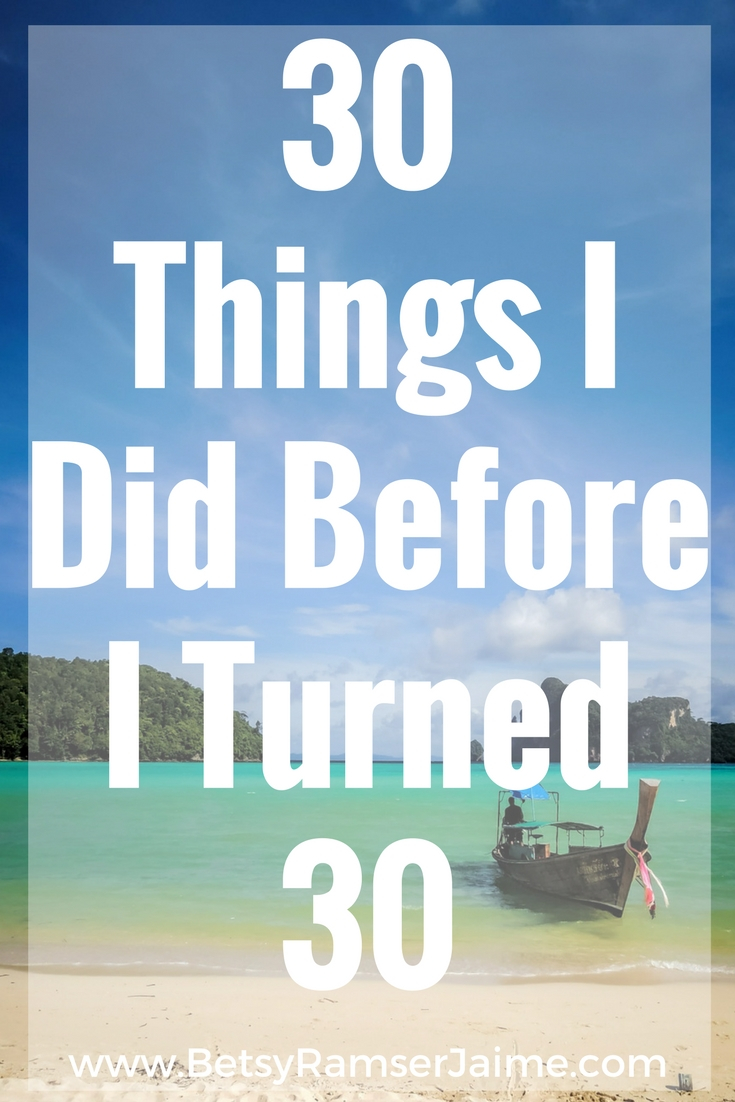 30 Things I did before age 30