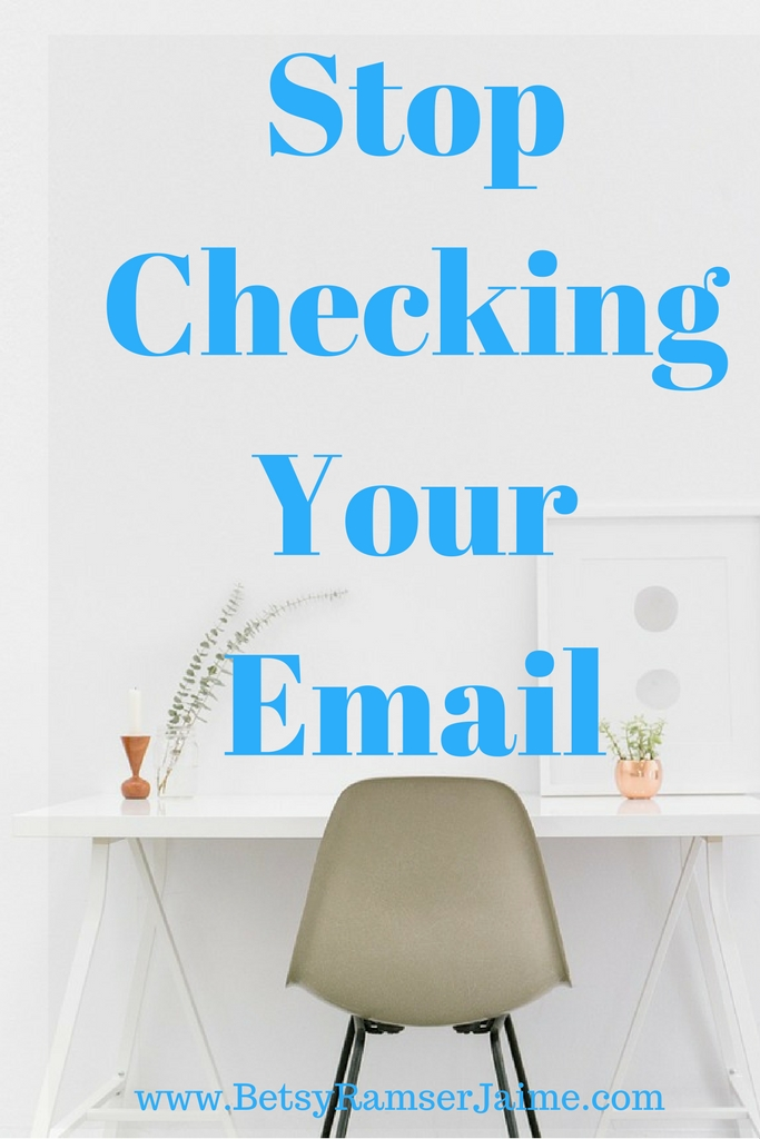 Stop Checking Your Email