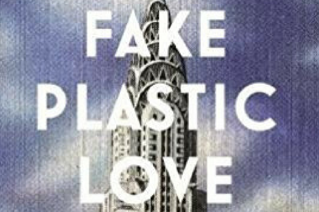 Fake Plastic Love by Kimbereley Tait